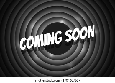 Coming soon comic style title on black circle background. Old cinema movie round promotion announcement screen. Vector retro scene advertising noir poster template illustration