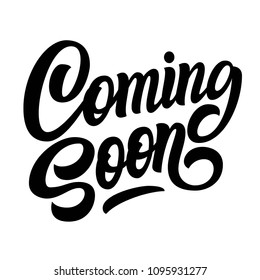 Coming soon hand brush lettering, black text isolated on white background. Vector typography illustration.