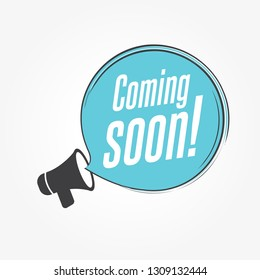 Coming Soon Megaphone Announcement