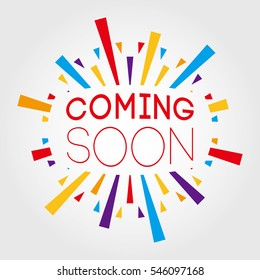 Coming Soon. Poster, Banner, Greeting Template. Vector Illustration