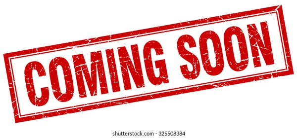 coming soon red square grunge stamp on white. coming soon stamp. coming soon. coming soon sign.