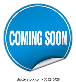 coming soon round blue sticker isolated on white. coming soon sticker. coming soon. coming soon sign.