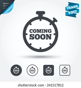 Coming soon sign icon. Promotion announcement symbol. Circle and square buttons. Flat design set. Thank you ribbon. Vector