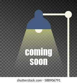 Coming soon sign Illuminated By Spotlight. Table lamp. Vector Illustration. Transparent background.