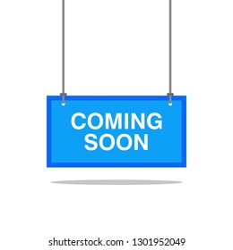Coming soon signs, signs, pointers with information