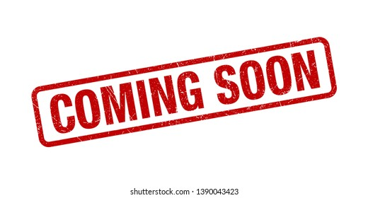 Coming Soon Stamp Red Grunge Texture Vector Illustration