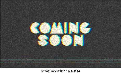 Coming Soon trendy banner, web page template, poster on black background texture for web site. Eighties r g b television grain effect. Television disturbances. Easy editable for Your design.