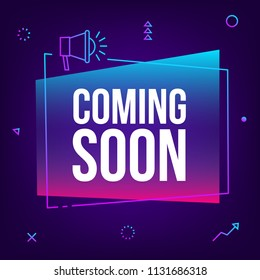 Coming soon. Vector abstract gradient sign illustration with loudspeaker, new
