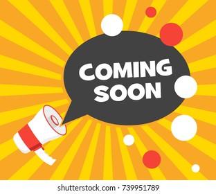 Coming soon vector illustration banner. Announcement megaphone. Illustration pop art vintage background.