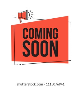Coming soon. Vector red sign illustration isolated on white background, new label design for sale, business  advertising web icon with loudspeaker, promotion announce tag, sticker, announcement.