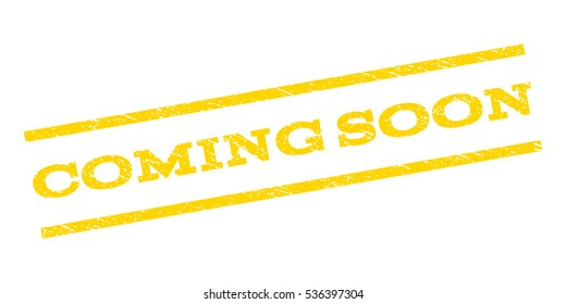 Coming Soon watermark stamp. Text tag between parallel lines with grunge design style. Rubber seal stamp with dirty texture. Vector yellow color ink imprint on a white background.