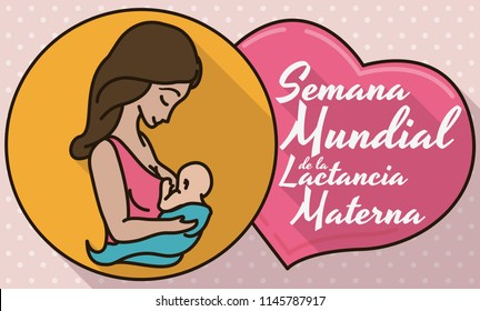 Commemorative design in flat style, outline and long shadow with medal, mom and baby inside of it, close to a pink heart with greeting message for World Breastfeeding Week (written in Spanish).