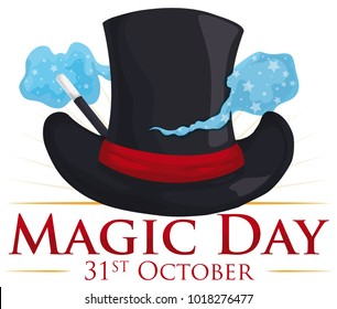 Commemorative poster for Magic Day with elegant top hat and some magical mist around it coming from the magic wand, to commemorate this date in October 31.