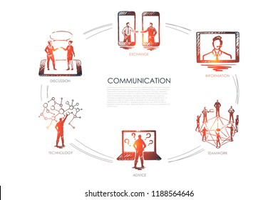 Communication - exchange, information, teamwork, advice, technologyconcept. Hand drawn isolated vector.