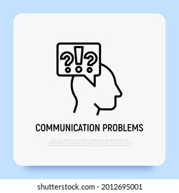 Communication problems, misunderstanding thin line icon: silhouette of head with question marks and exclamation. Vector illustration of depression, neurosis, conflict.