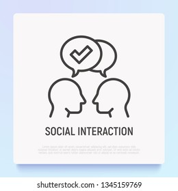 Communication and understanding each other thin line icon: two silhouettes of heads with speech bubbles with check mark. Social interaction. Modern vector illustration.