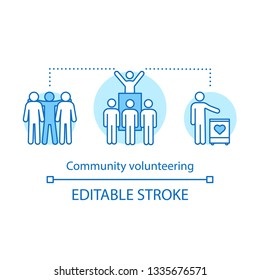 Community volunteering concept icon. Social philanthropy idea thin line illustration. Donation, investment, charity. Volunteerism, citizenship. Vector isolated outline drawing. Editable stroke