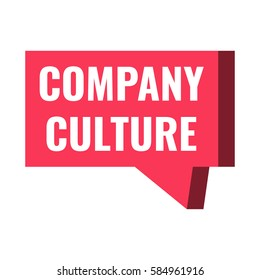 Company culture. Badge, icon, red speech bubble, vector design illustration on white background.