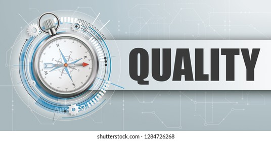 Compass on the gray background with banner and text Quality. Eps 10 vector file.