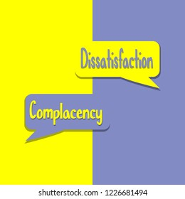 Complacency or Dissatisfation word on education, inspiration and business motivation concepts. Vector illustration. EPS 10