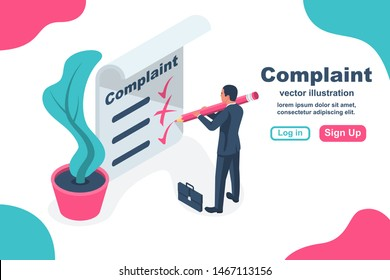 Complaint concept isometric concept. Man wrote a complaint. Vector illustration 3d esign. Measures to solve problems. Claim petition. Sign the document on the application.