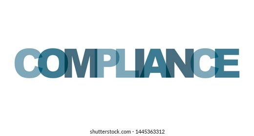 Compliance business card text. Modern lettering poster. Color word art slogan icon. Phrases vector print design elements.