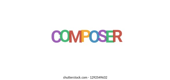 """Composer word concept. Colorful """"Composer"""" on white background. Use for cover, banner, blog."""