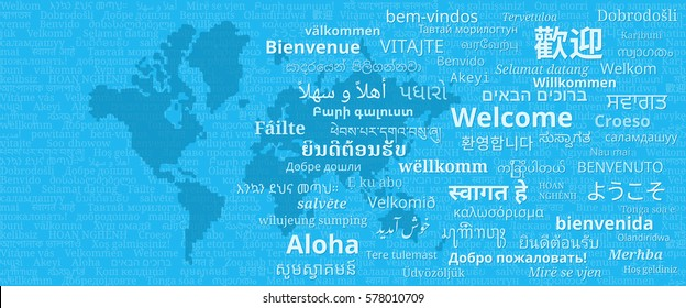 "Composition of ""Welcome"" messages in many different written languages with world map on blue background"