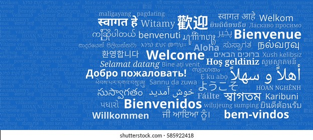 """Composition of """"Welcome"""" messages in many different written languages white texts on blue background"""