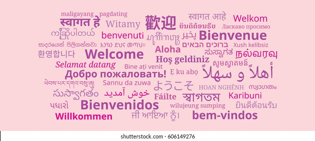 "Composition of ""Welcome"" messages in many different written languages, Pinkish texts on pink rose background"