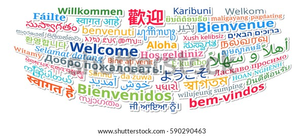 """Composition of """"Welcome"""" messages in many different written languages, isolated colorful texts. Vector Illustration."""