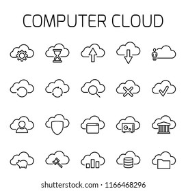 Computer cloud related vector icon set. Well-crafted sign in thin line style with editable stroke. Vector symbols isolated on a white background. Simple pictograms.