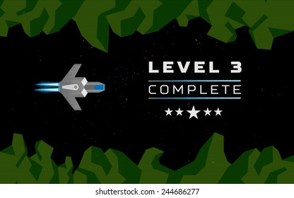 Computer game concept. Level complete screen. Spaceship