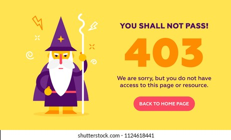 The concept of 403 forbidden access to  web page with cute kind wizard.  Flat design illustration. Very good idea. Perfect for sites pop ups. Vector. Flat.