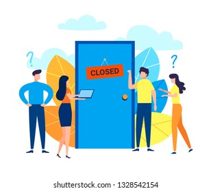 Concept of business people standing in front of a closed door with Closed sign. Problem, confusion, questions. Cartoon flat vector illustration in modern style.