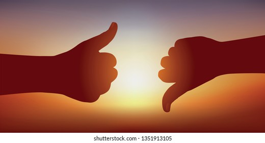 Concept of decision making, with two gestures expressing contrary opinions. One hand, thumb in the air, gives a favorable opinion, another thumb pointing down, opposes it.