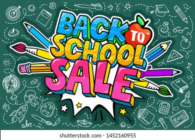 Concept of education. Sale concept. School background with hand drawn school supplies and comic speech bubble with Welcome Back to School Sale lettering in pop art style on blackboard.