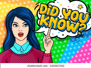 Concept of interesting facts. Girl with index finger up with Did you know message in pop art style.