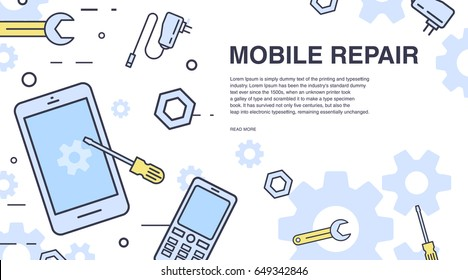 Concept of mobile phone repair. Horizontal banner with smartphone and tools. Service electronic technic. Colorful vector line art background with place for text.