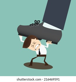 Concept of oppressed by the boss with businessman under a big shoe