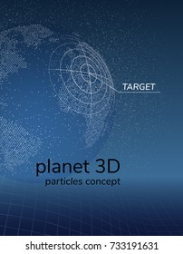 Concept planet earth from decaying particles with a target on the surface and text