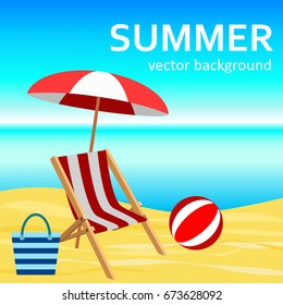 The concept of a postcard on a summer theme with summer attributes.  Beach vacation, sea, umbrella, chaise longue, bag, ball. Vector illustration, banner.