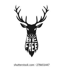 Concept silhouette of deer head with text inside be free on white background. Vector illustration