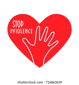 Concept vector illustration: Stop the violence. Heart shape, enough hand gesture and text: Stop the Violence. Domestic abuse against women or children awareness or denial sign. Victim support symbol.