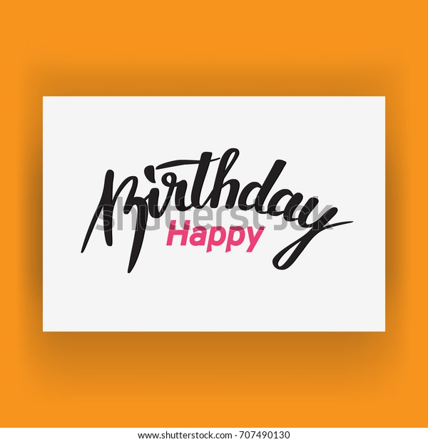 conceptual handwritten phrase happy birthday motivational stock