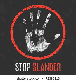 Conceptual vector illustration. The bad character traits. Stop slander sign.