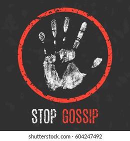 Conceptual vector illustration. The bad character traits. Stop gossip sign.
