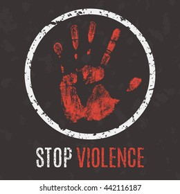 Conceptual vector illustration. Global problems of humanity. Stop violence sign.