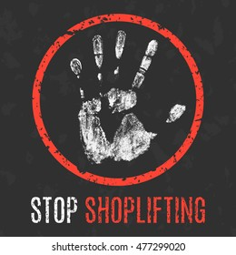Conceptual vector illustration. Social problems of humanity. Stop shoplifting sign.