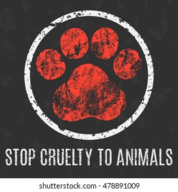 Conceptual vector illustration. Social problems of humanity. Stop cruelty to animals sign.